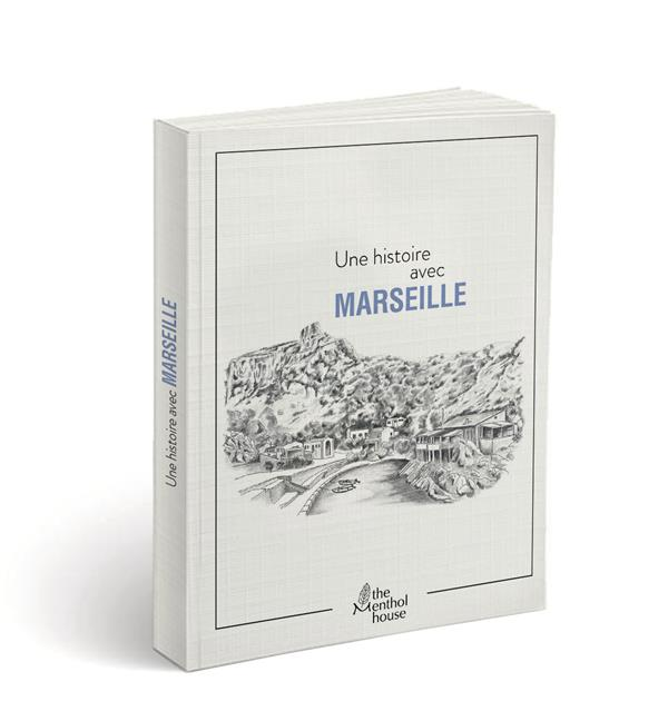 Une histoire avec Marseille ; Callelongue