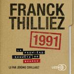 Vente AudioBook : 1991  - Franck Thilliez
