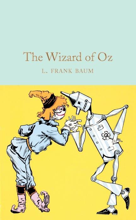 The wizard of oz (macmillan collector's library)