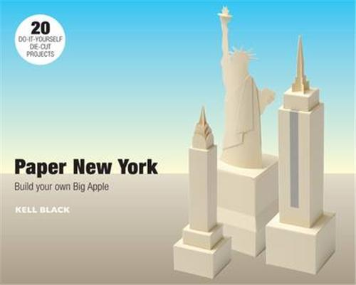 Paper new york build your own big apple /anglais