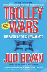 Trolley Wars ; The Battle of the Supermarkets