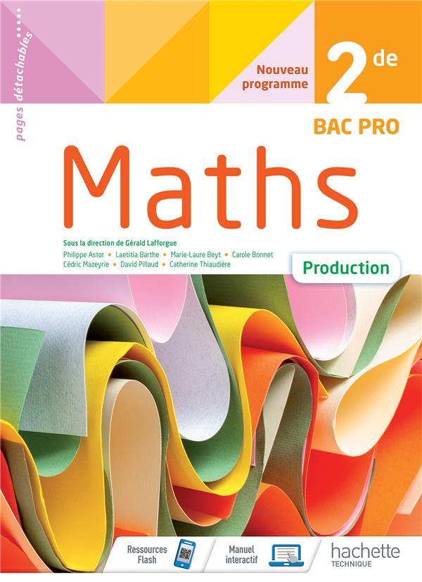 Maths, production ; 2de bac pro ; cahier de l'élève (édition 2020)