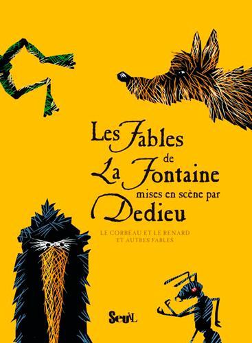 Les fables de La Fontaine ; le corbeau et le renard et autres fables