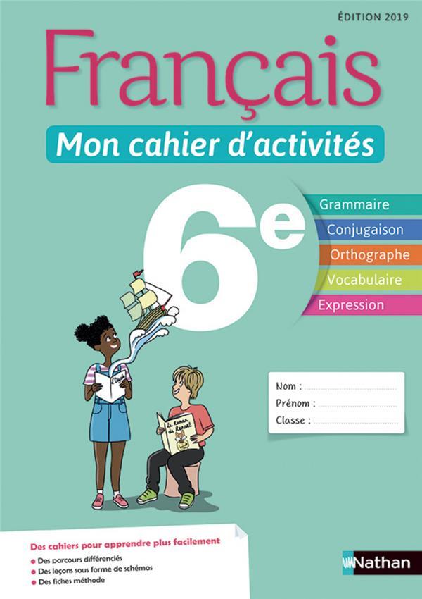 Français ; 6e ; mon cahier d'activités ; édition 2019