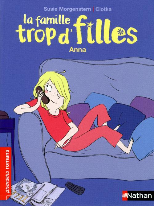 La famille trop d'filles ; Anna