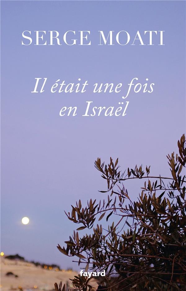 Il était une fois en Israël