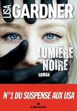 Vente Livre Numérique : Lumière noire  - Lisa Gardner