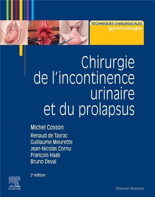 Chirurgie de l'incontinence urinaire et du prolapsus (2e édition)