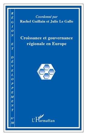 REGION ET DEVELOPPEMENT T.30 ; croissance et gouvernance régionale en Europe