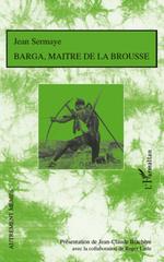 Vente EBooks : Barga, maître de la brousse  - Roger Little - Jean SERMAYE