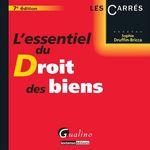 Vente Livre Numérique : L'essentiel du droit des biens. 7e éd.  - Sophie Druffin-Bricca