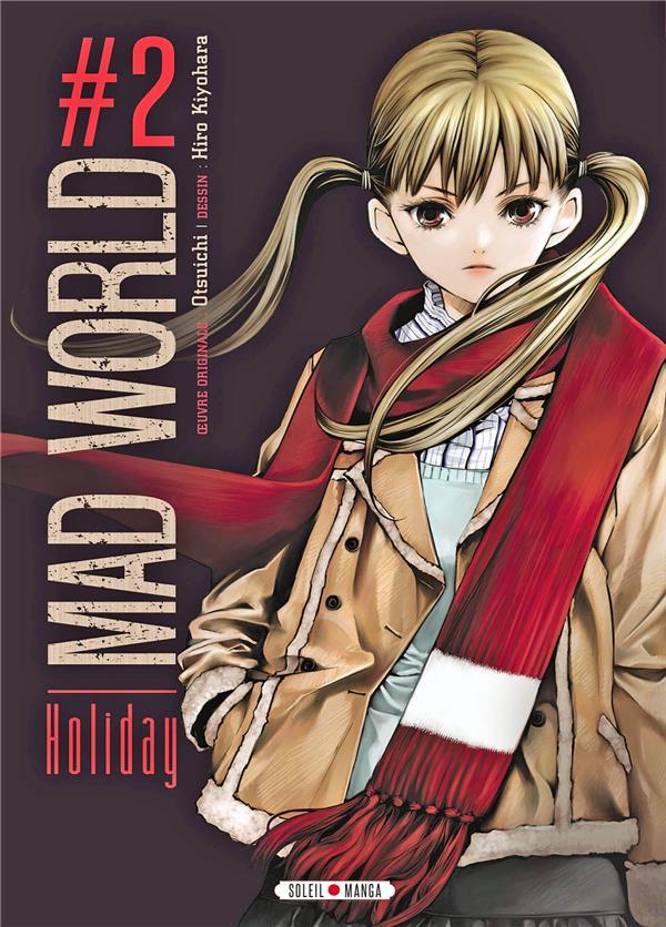 Mad world t.2 ; holiday