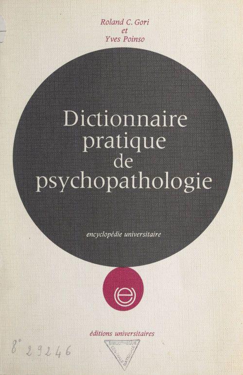 Dictionnaire pratique de psychopathologie