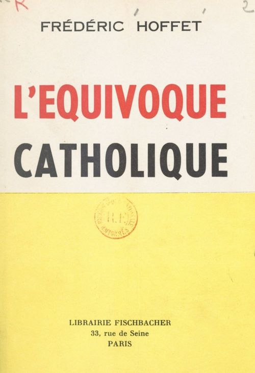 L'équivoque catholique