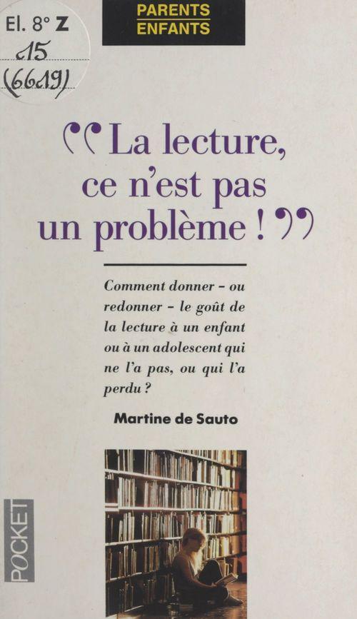 La lecture, ce n'est pas un problème !