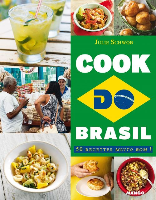 Cook do Brazil ; 50 recettes