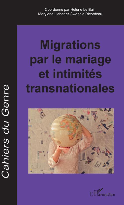 Migrations par le mariage et intimités transnationales