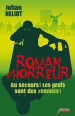 Vente Livre Numérique : Au secours ! Les profs sont des zombies !  - Johan Heliot
