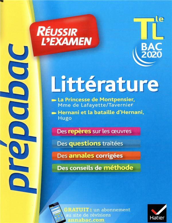 Prépabac réussir l'examen ; littérature ; terminale L ; la Princesse de Montpensier, Hernani et la bataille d'Hernani (édition 2020)