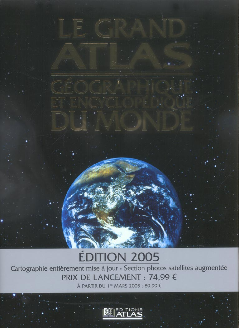 Le grand atlas geographique et encyclopedique du monde