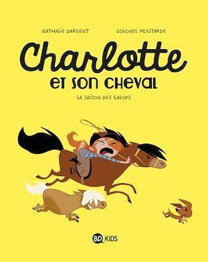 Charlotte et son cheval T.2 ; la saison des galops