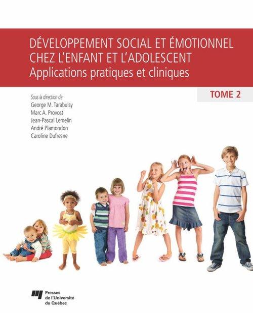 Développement social et émotionnel chez l'enfant et l'adolescent t.2