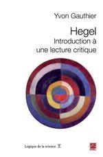 Vente EBooks : Hegel ; introduction à une lecture critique  - Yvon, Gauthier,