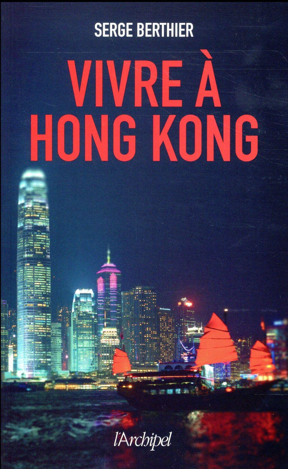 vivre à Hong-Kong