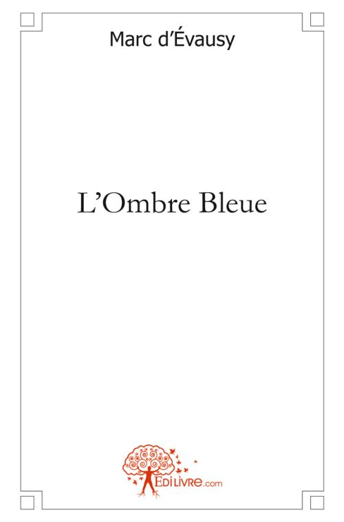 L'ombre bleue