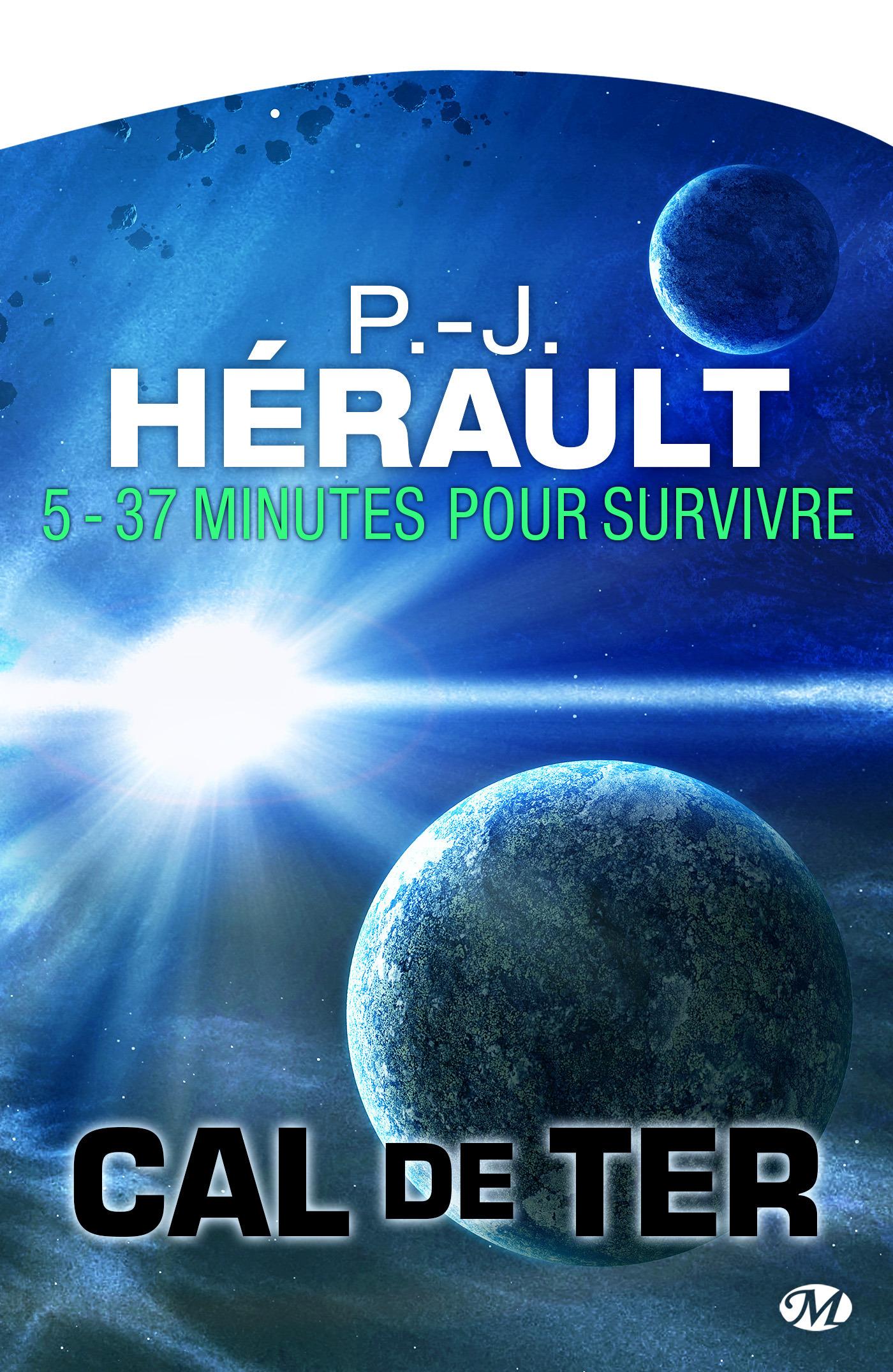 Cal de Terre t.5 ; 37 minutes pour survivre...