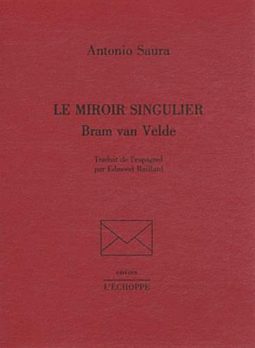 Miroir singulier, Bram Van Velde