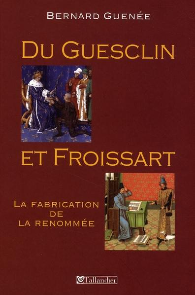 Du Guesclin et Froissart