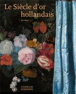 Le siècle d'or hollandais