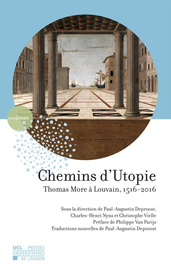Chemins d'utopie. thomas more a louvain, 1516-2016