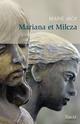 Mariana et Milcza  - Marie Jack