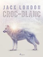 Vente Livre Numérique : Croc-Blanc  - Jack London