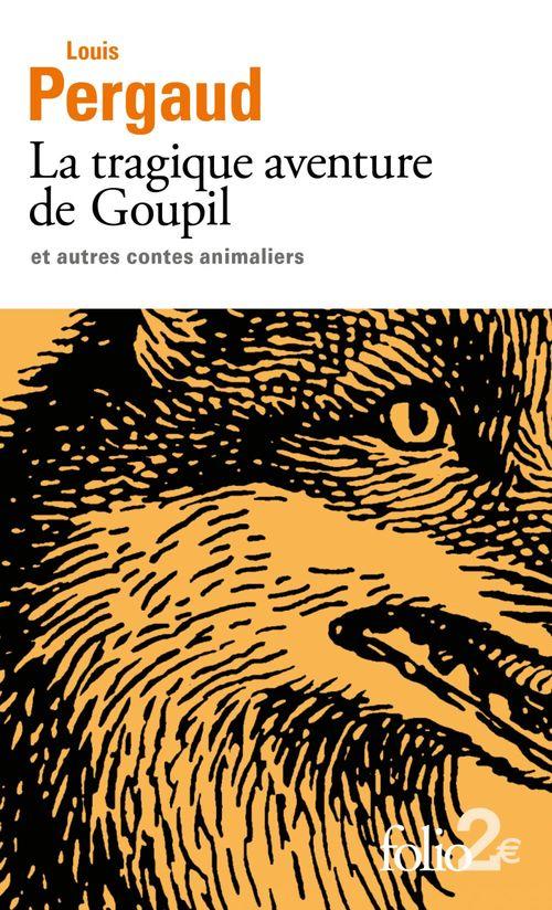 Vente Livre Numérique : La tragique aventure de Goupil et autres contes animaliers  - Louis Pergaud