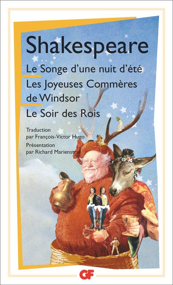 Le Songe D'Une Nuit D'Ete ; Les Joyeuses Commeres De Windsor ; Le Soir Des Rois