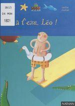 Vente Livre Numérique : À l'eau, Léo !  - Magdalena