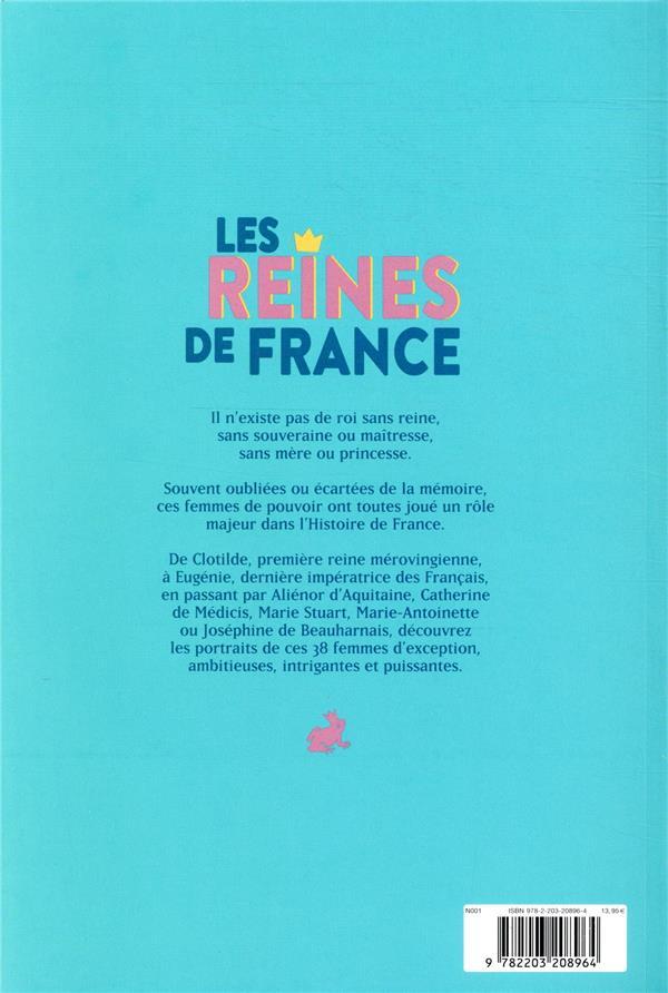 Les reines de France ; parce que l'histoire de France s'écrit aussi au féminin !