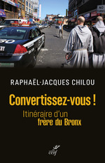 Vente Livre Numérique : Convertissez-vous ! - itineraire d'un frere du bronx  - Chilou - Denis