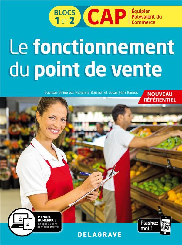 Le fonctionnement du point de vente ; CAP commerciaux 1ere et 2e année ; manuel de l'élève (édition 2020)