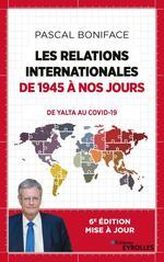 Vente Livre Numérique : Les relations internationales de 1945 à nos jours  - Pascal BONIFACE