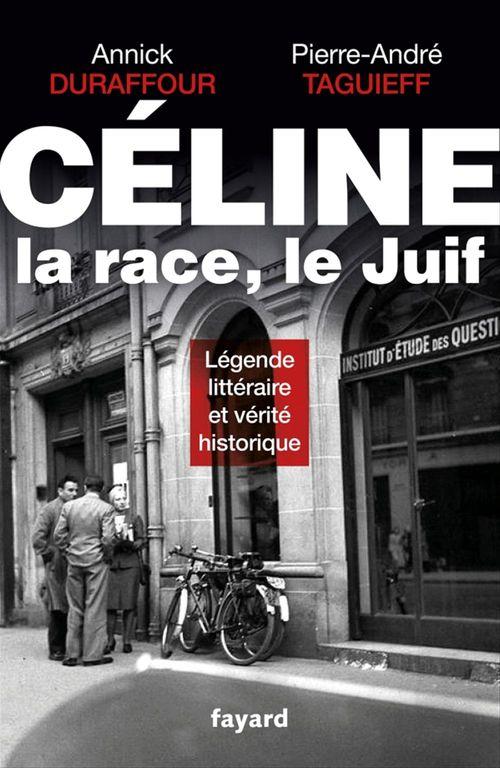 Céline ; la race, le Juif