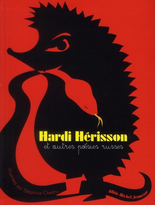 Hardi hérisson et autres poésies russes