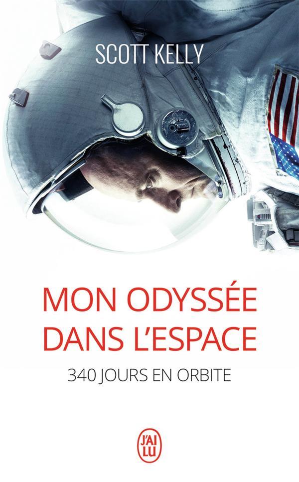 Mon odysée dans l'espace ; 340 jours en orbite