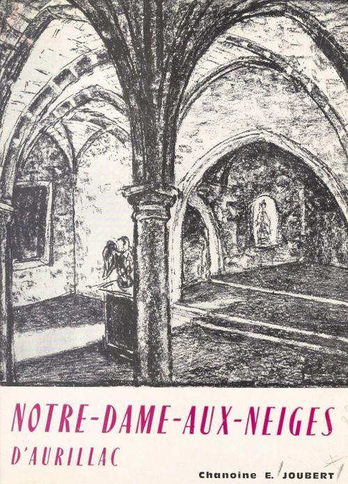 Notre-Dame-aux-Neiges, 1802-1964