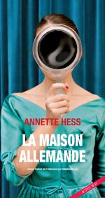 La Maison allemande  - Annette Hess