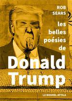 Couverture de Les Belles Poesies De Donald Trump