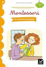 Vente EBooks : Premières lectures autonomes Montessori Niveau 3 - La rencontre de Philip  - Stéphanie Rubini